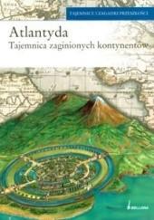 Okładka książki Atlantyda. Tajemnica zaginionych kontynentów