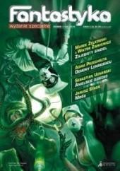 Okładka książki Fantastyka - Wydanie Specjalne 1 (26)/2010 Adam Przechrzta,Sebastian Uznański,Wiktor Żwikiewicz,Marek Żelkowski,Janusz Stasik,Redakcja miesięcznika Fantastyka