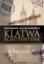 Okładka książki Klątwa Konstantyna Małgorzata Fugiel-Kuźmińska,Michał Kuźmiński