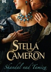 Okładka książki Skandal nad Tamizą Stella Cameron