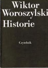 Okładka książki Historie Wiktor Woroszylski