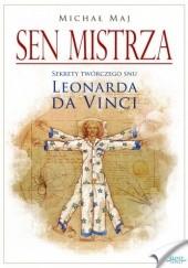 Okładka książki Sen Mistrza Michał Maj
