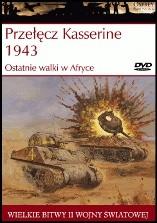 Okładka książki Przełęcz Kasserine 1943: Ostatnie walki w Afryce Steven J. Zaloga