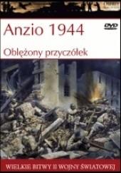 Okładka książki Anzio 1944: Oblężony przyczółek
