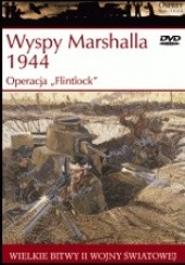 """Okładka książki Wyspy Marshalla 1944: Operacja """"Flintlock"""""""