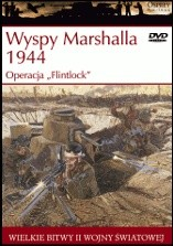 "Okładka książki Wyspy Marshalla 1944: Operacja ""Flintlock"" Gordon L. Rottman"