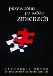Okładka książki Przewodnik po sadze Zmierzch Stephenie Meyer