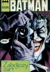 Okładka książki Batman 1/1991: Zabójczy żart Alan Moore,Brian Bolland