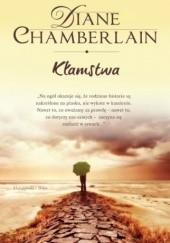 Okładka książki Kłamstwa Diane Chamberlain