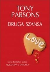 Okładka książki Druga szansa Tony Parsons
