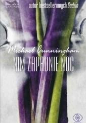 Okładka książki Nim zapadnie noc Michael Cunningham