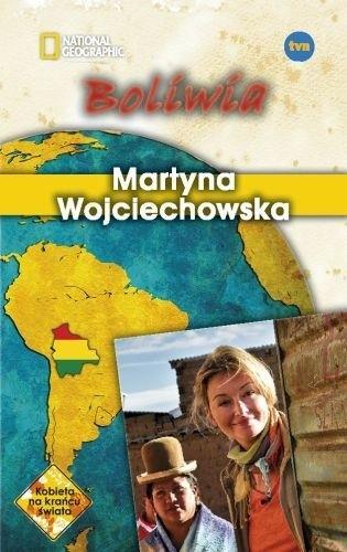 Okładka książki Boliwia Martyna Wojciechowska