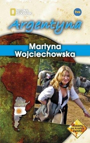 Okładka książki Argentyna Martyna Wojciechowska