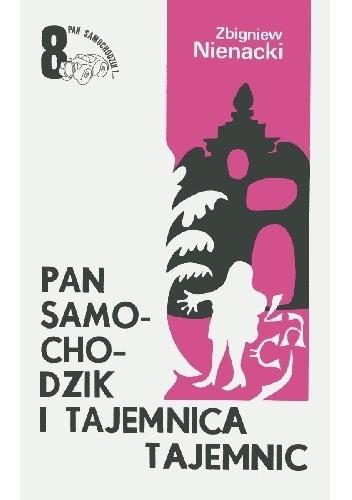 Okładka książki Pan Samochodzik i tajemnica tajemnic Zbigniew Nienacki