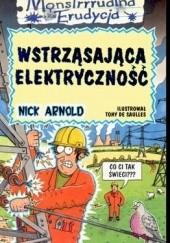 Okładka książki Wstrząsająca elektryczność Nick Arnold
