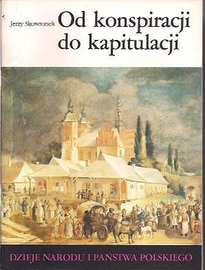 Okładka książki Od konspiracji do kapitulacji