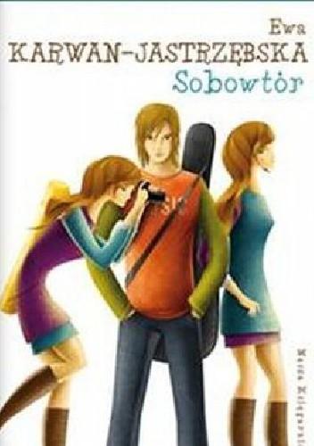 Okładka książki Sobowtór Ewa Karwan-Jastrzębska