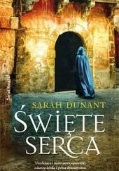Okładka książki Święte serca Sarah Dunant