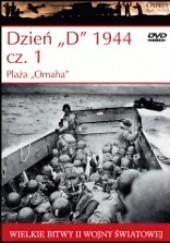 "Okładka książki Dzień ""D"" 1944 cz.1 Plaża ""Omaha"""