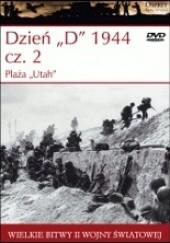 "Okładka książki Dzień ""D"" 1944 cz.2 Plaża ""Utah"""