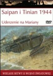 Okładka książki Saipan i Tinian 1944 Uderzenie na Mariany Gordon L. Rottman