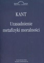 Okładka książki Uzasadnienie metafizyki moralności Immanuel Kant