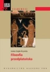 Okładka książki Filozofia przedplatońska Janina Gajda-Krynicka