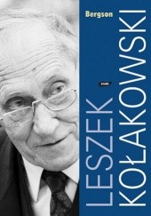 Okładka książki Bergson Leszek Kołakowski