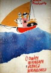 Okładka książki O dwóch Wikingach i jednej Wikingowej Maria Pruszkowska