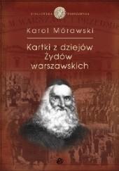 Okładka książki Kartki z dziejów Żydów Warszawskich Karol Mórawski