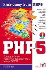Okładka książki PHP5. Praktyczny kurs Marcin Lis