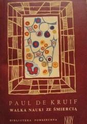 Okładka książki Walka nauki ze śmiercią Paul de Kruif