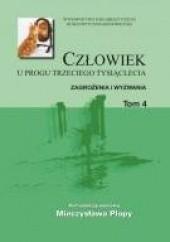 Okładka książki Człowiek u progu trzeciego tysiąclecia. TOM 4 Mieczysław Plopa