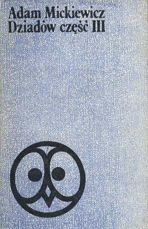 Okładka książki Dziadów część III Adam Mickiewicz