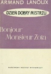 Okładka książki Bonjour, monsieur Zola