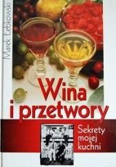 Okładka książki Wina i przetwory