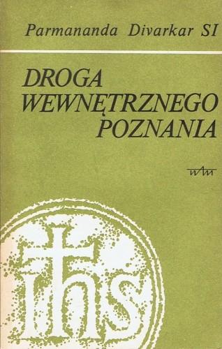 Okładka książki Droga wewnętrznego poznania Parmananda Divarkar SI