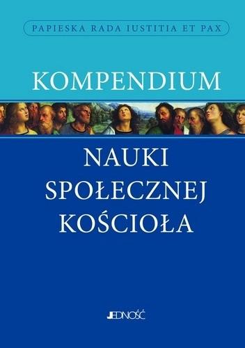 Okładka książki Kompendium nauki społecznej Kościoła praca zbiorowa