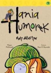 Okładka książki Hania Humorek Mały detektyw Megan McDonald