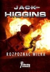 Okładka książki Rozpoznać wilka Jack Higgins