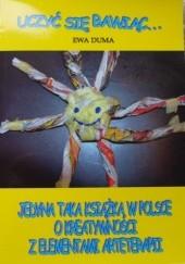 Okładka książki Uczyć się bawiąc... Ewa Duma
