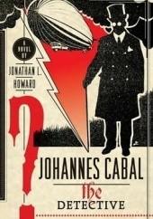 Okładka książki Johannes Cabal the Detective Jonathan L. Howard