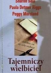Okładka książki Tajemniczy wielbiciel Sharon Sala,Peggy Moreland,Paula Detmer Riggs