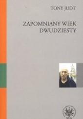 Okładka książki Zapomniany Wiek Dwudziesty. Retrospekcje