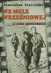 Okładka książki We mgle wrześniowej Stanisław Zieliński
