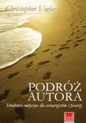 Okładka książki Podróż autora. Struktury mityczne dla scenarzystów i pisarzy Christopher Vogler