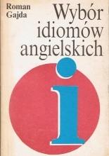 Okładka książki Wybór idiomów angielskich