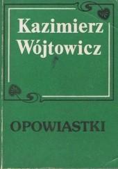 Okładka książki Opowiastki Kazimierz Wójtowicz