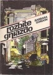 Okładka książki Rozbite gniazdo Barbara Gordon