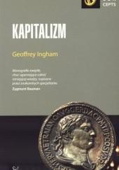 Okładka książki Kapitalizm Geoffrey Ingham